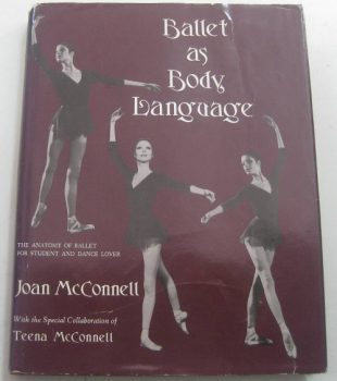 Ballet as a Body Language – Jean McConnell