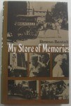 My Store of Memories by Rowan Bentall