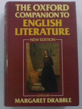 The Oxford Companion to English Literature – Edited by Margaret Drabble