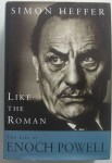 The Life of Enoch Powell by Simon Heffer