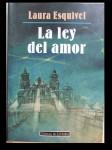 Laura Esquivel – La Ley Del Amor