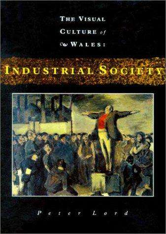 Industrial Society, Wales